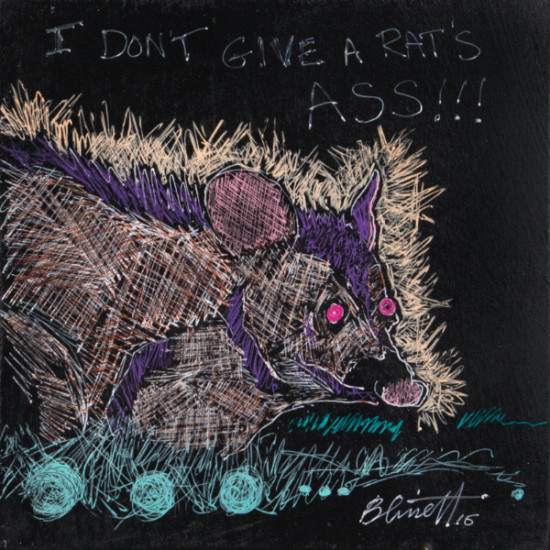 Larry D. Blissett - I Don't Give A Rat's Ass!!!